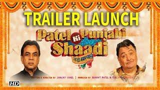 Patel Ki Punjabi Shaadi Movie Trailer Launch Full Video HD - Paresh Rawal,Rishi Kapoor