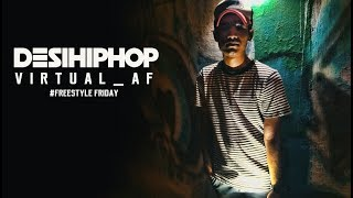 Virtual_AF | Freestyle Friday | Official Video | Desi Hip Hop 2017