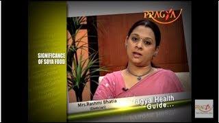 Significance of Soya Food | Mrs. Rashmi Bhatia (Dietician)