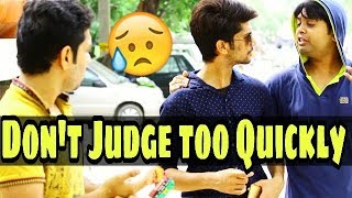 Don't Judge too quickly Part-2 Indian Swaggers
