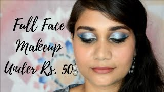 Everything Under Rs 50/- | Full Face Makeup under rs. 50/- | Nidhi Katiyar