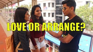 Love Or Arrange Marriage? Which is better? - Virar2Churchgate
