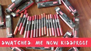 Me Now Kiss Proof Swatches - 17 shades | Nidhi Katiyar
