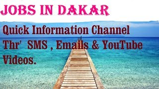 Jobs in DAKAR   City for freshers & graduates. industries, companies. SENEGAL