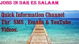 Jobs in DAR ES SALAAM  City for freshers & graduates. industries, companies. TANZANIA