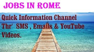 Jobs in ROME   City for freshers & graduates. industries, companies.  ITALY.