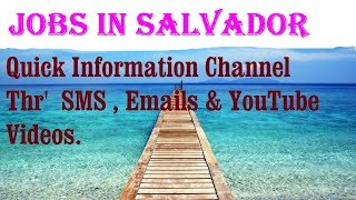 Jobs in SALVADOR   City for freshers & graduates. industries, companies.   BRAZIL