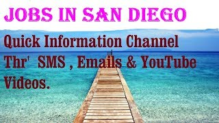 Jobs in SAN DIEGO   City for freshers & graduates. industries, companies.   USA.  AMERICA.