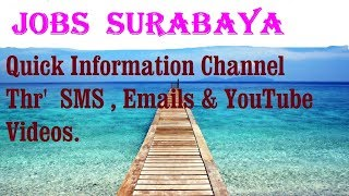 Jobs  SURABAYA   City for freshers & graduates. industries, companies.  INDONESIA