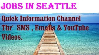 Jobs in SEATTLE   City for freshers & graduates. industries, companies.  USA .   AMERICA