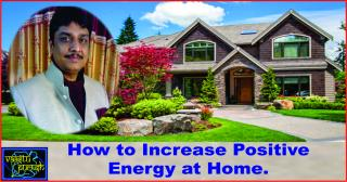 How to Increase Positive Energy at Home.