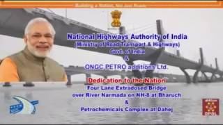 India's largest four Lane extradosed bridge over the river Narmada at Gujarat on NH 8