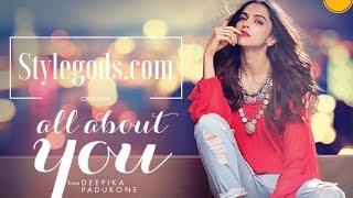 All About You By DEEPIKA PADUKON | Stylegods.com Original