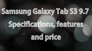 Samsung Galaxy Tab S3   Review   Specification   2017   India