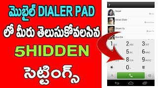 5 Hidden Settings in mobile Dialer Pad Telugu
