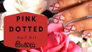 PINK DOTTED NAILS (SINHALA)
