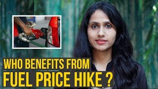 Who Benefits From Fuel Price Hike ?