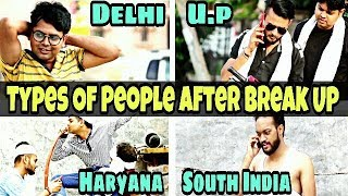 Types of People After Break up Indian Swaggers
