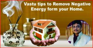 Vastu tips to Remove Negative Energy form your Home.