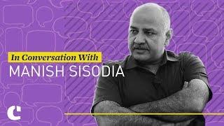 Manish Sisodia on Education Policy, Chunauti programme and Delhi University feud (3/3)