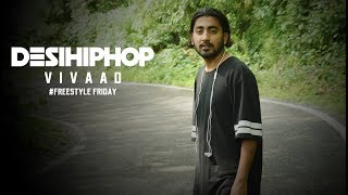 Vivaad | Freestyle Friday | Uttarakhand | Official Video | Desi Hip Hop 2017