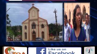 CHAOS IN VASCO AS PARISHIONERS  IN VASCO COMPLAIN OF ENCROACHMENT BY MPT IN CHURCH PROPERTY