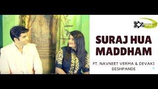 Suraj Hua Maddham |The Kroonerz Project| Navneet Verma| Devaki Deshpande | Sandeep Thakur
