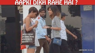 Aapki Dikh Rahi Hai | Prank On Hot Girls | Prank In India