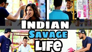 INDIAN SAVAGE LIFE WATCH TILL THE END
