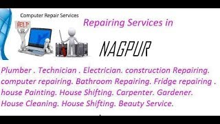 Get Home Repairing Services in NAGPUR    city.  All technical solutions at home.