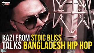 KAZI FROM STOIC BLISS TALKS BANGLADESH HIP HOP | #OnTheRoad with @DJayRaf S1E14