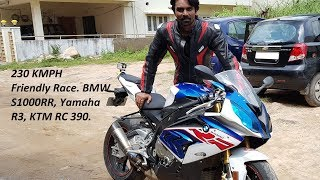 230 KMPH Friendly Race BMW S1000RR, Yamaha R3, KTM RC 390.