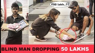 Blind Man Dropping ₹50 LAKHS???? Prank (Money Kicks) | Pranks in India 2017