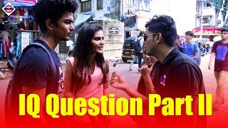 Naughty Hindi IQ Questions Part-II - Virar2Churchgate