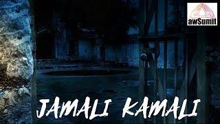Haunted Jamali Kamali in Halloween @awSumit