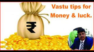 Vastu tips for Money & luck.
