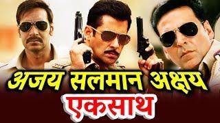Salman Khan, Ajay Devgn And Akshay Kumar Together In A Film?