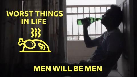 Men Will Be Men | Worst Thing in Life | Funny Videos | Bro Code