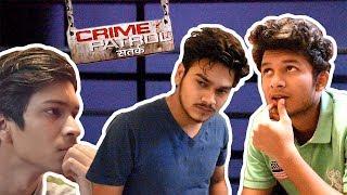 Crime Patrol - Tatti ki Chori