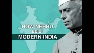 How Nehru built Modern India