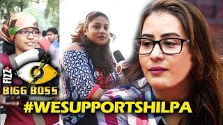 Shilpa Shinde FANS Has A Message For Her   Bigg Boss 11   We Support Shilpa