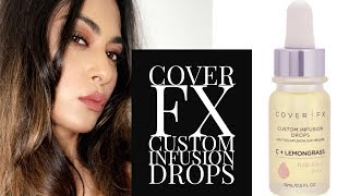 COVERFX CUSTOM INFUSION DROPS REVIEW- WILL I REPURCHASE?