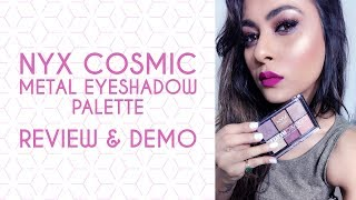 NYX COSMIC METALS EYESHADOW PALETTE| REVIEW