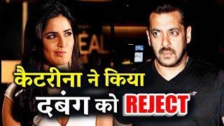Katrina Kaif REJECTS Salman Khan's Dabangg Tour 2017