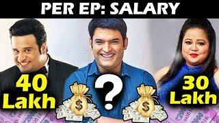 Popular Comedians SALARY Per Episode - Kapil Sharma, Krushna Abhishek, Bharti Singh