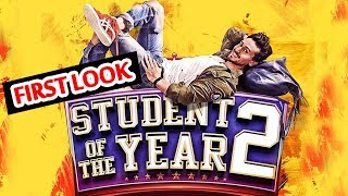 Student Of The Year 2 FIRST LOOK Out | Tiger Shroff Is The New Student Of 2018