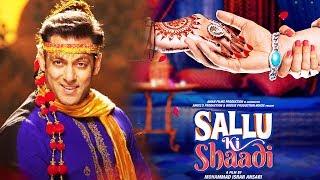 Sallu Ki Shaadi - A Tribute Movie To Salman Khan
