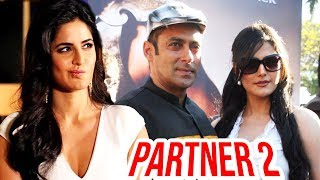 Katrina Kaif REJECTS Salman Khan's Dabangg Tour, Zarine Khan In Salman Khan PARTNER 2