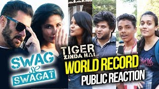Salman के Swag Se Swagat गाने का World Record | PUBLIC REACTION | Tiger Zinda Hai