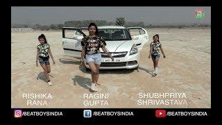 Bun Up The Dance 2017 | Ft. Rishika, ragini & subhpriya | beat boys india